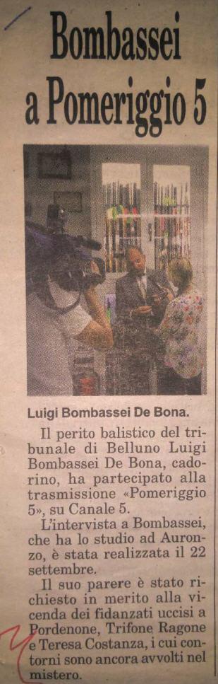 Perito Balistico Luigi Bombassei De Bona Alla trasmissione televisiva Mediaset Pomeriggio 5